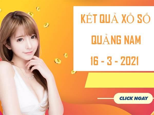 Phân tích Xổ Số Quảng Nam thứ 3 ngày 16/3/2021