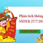 Phân tích thống kê SXDLK 27/7/2021 hôm nay