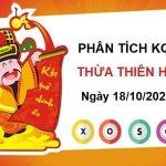 Phân tích KQXSTTH ngày 18/10/2021 chốt số Thừa Thiên Huế